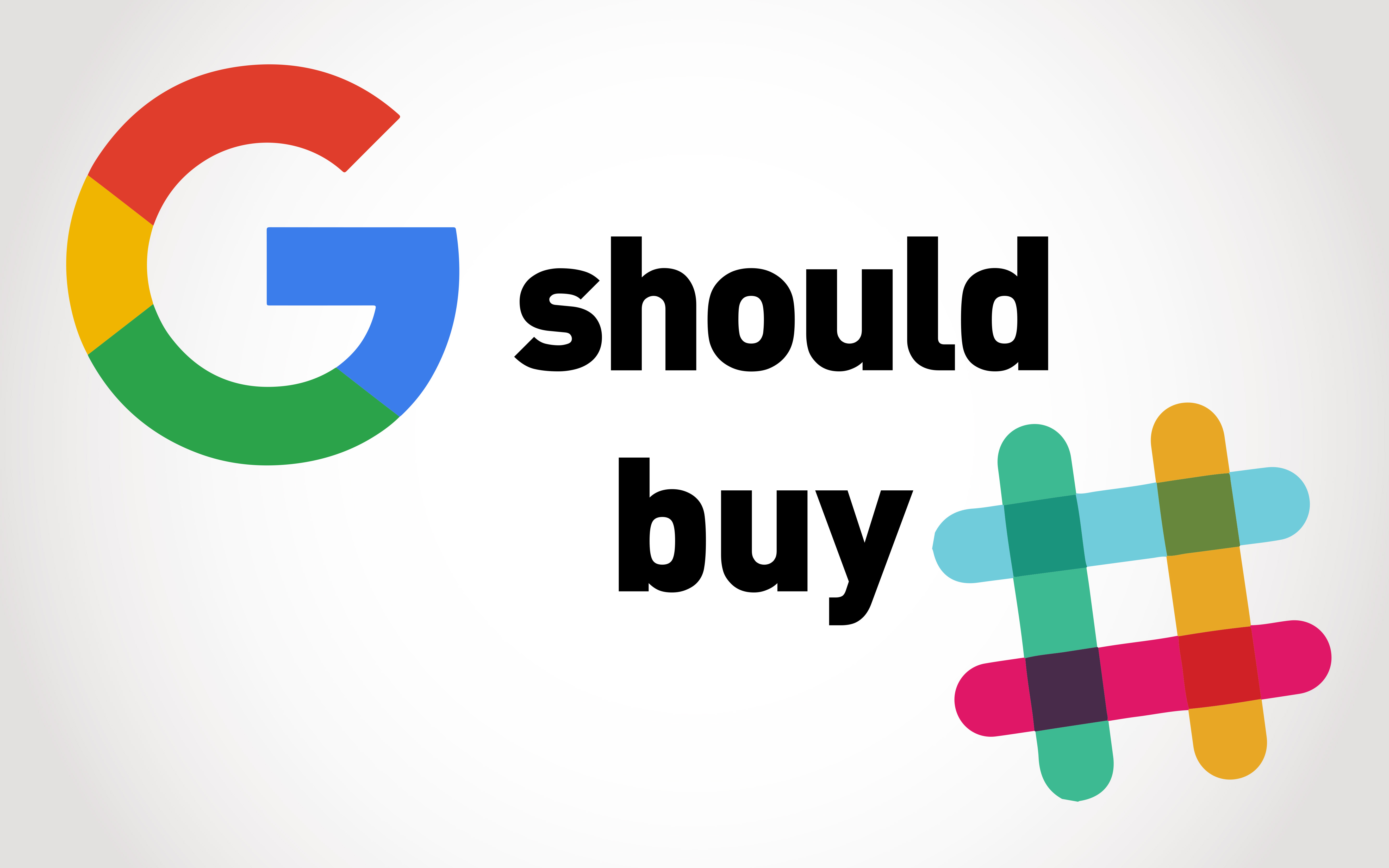 Google should buy Slack